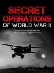 Secret Operations of World War II (ISBN: 9781782746324)