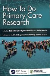 How To Do Primary Care Research (ISBN: 9781138499584)