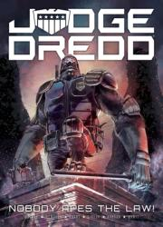 Judge Dredd: Nobody Apes The Law - John Wagner, Alan Grant, Mick McMahon, Jake Lynch (ISBN: 9781781086339)