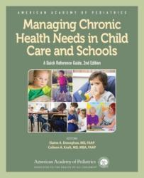 Managing Chronic Health Needs in Child Care and Schools (ISBN: 9781610021753)