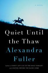 Quiet Until the Thaw (ISBN: 9780735225145)