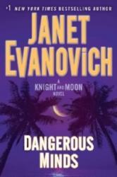 Dangerous Minds - A Knight and Moon Novel (ISBN: 9781101966068)