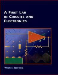 A First Lab in Circuits and Electronics (ISBN: 9780190910495)