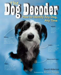 Dog Decoder: How to Identify Any Dog, Any Time (ISBN: 9781684125593)