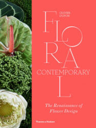 Floral Contemporary - The Renaissance of Flower Design (ISBN: 9780500022337)