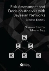 Risk Assessment and Decision Analysis with Bayesian Networks (ISBN: 9781138035119)
