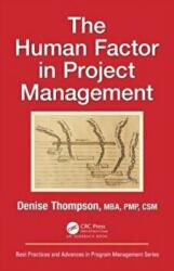 Human Factor in Project Management (ISBN: 9781138064195)