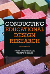 Conducting Educational Design Research (ISBN: 9781138095564)