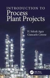 Introduction to Process Plant Projects (ISBN: 9781138606685)