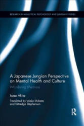 Japanese Jungian Perspective on Mental Health and Culture (ISBN: 9781138353763)