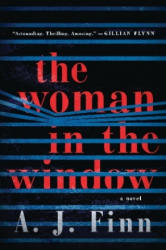 Woman in the Window - A. J. Finn (ISBN: 9780062799555)