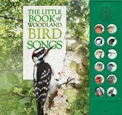 The Little Book of Woodland Bird Songs (ISBN: 9780228100317)