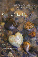 State of the Heart: South Carolina Writers on the Places They Love, Volume 3 (ISBN: 9781611179033)