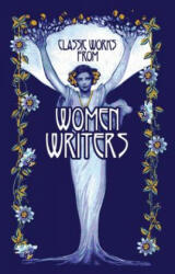 Classic Works from Women Writers (ISBN: 9781684125548)