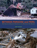 Between Paradise and Peril: The Natural Disaster History of the Monterey Bay Region (ISBN: 9781732709300)