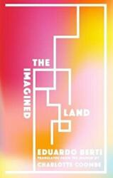 The Imagined Land (ISBN: 9781941920619)
