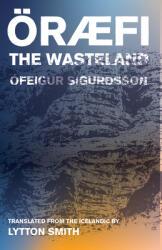 Oraefi: The Wasteland (ISBN: 9781941920671)