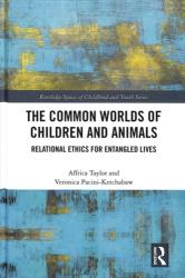 Common Worlds of Children and Animals - Veronica Pacini-Ketchabaw, Affrica Taylor (ISBN: 9781138947597)