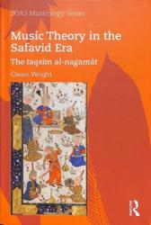 Music Theory in the Safavid Era - The taqsim al-nagamat (ISBN: 9781138062436)