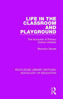 Life in the Classroom and Playground - Davies (ISBN: 9781138220928)