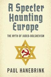 Specter Haunting Europe - The Myth of Judeo-Bolshevism (ISBN: 9780674047686)