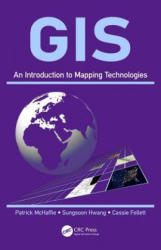 GIS - An Introduction to Mapping Technologies (ISBN: 9781498740234)