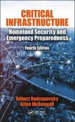 Critical Infrastructure - Homeland Security and Emergency Preparedness, Fourth Edition (ISBN: 9781138057791)