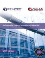 Erfolgreiche Projekte Managen Mit PRINCE2 (2009)