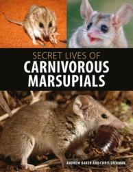 Secret Lives of Carnivorous Marsupials (ISBN: 9781486305148)