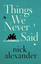 Things We Never Said (ISBN: 9781503904378)