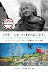 Fasting and Feasting - Adam Federman (ISBN: 9781603588232)