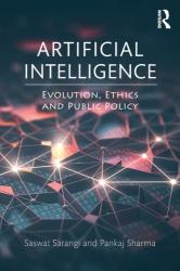 Artificial Intelligence - Evolution, Ethics and Public Policy (ISBN: 9781138625389)