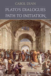 Plato's Dialogues - Path to Initiation (ISBN: 9780983198468)