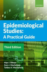 Epidemiological Studies: A Practical Guide (ISBN: 9780198814726)