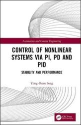 Control of Nonlinear Systems via PI, PD and PID - Stability and Performance (ISBN: 9781138317642)