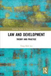 Law and Development - Theory and Practice (ISBN: 9781138556690)