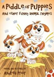 Piddle of Puppies - ANDR A PRIOR (ISBN: 9781789015539)