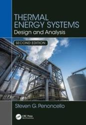 Thermal Energy Systems - Design and Analysis, Second Edition (ISBN: 9781138735897)