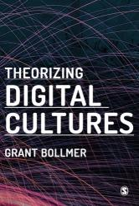 Theorizing Digital Cultures (ISBN: 9781473966932)