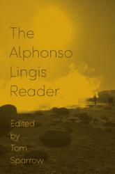Alphonso Lingis Reader - Alphonso Lingis (ISBN: 9781517905118)