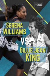 Versus: Serena Williams vs Billie Jean King (ISBN: 9781641853019)
