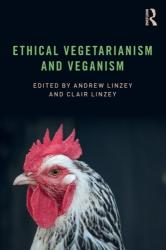 Ethical Vegetarianism and Veganism (ISBN: 9781138590991)