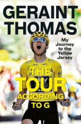 Tour According to G - Geraint Thomas (ISBN: 9781787479036)
