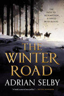 The Winter Road (ISBN: 9780316465885)