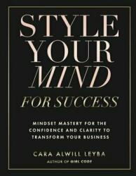Style Your Mind for Success (ISBN: 9780692085592)