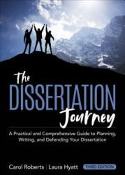 The Dissertation Journey: A Practical and Comprehensive Guide to Planning, Writing, and Defending Your Dissertation (ISBN: 9781506373317)