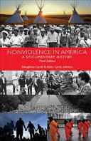 Nonviolence in America: A Documentary History (ISBN: 9781626982918)