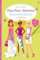 Mein Mode-Stickerbuch: Sommerkollektion - Fiona Watt, Stella Baggott (ISBN: 9781782322405)