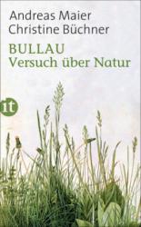 Andreas Maier, Christine Büchner - Bullau - Andreas Maier, Christine Büchner (ISBN: 9783458362814)