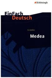 Euripides: Medea. EinFach Deutsch Textausgaben (ISBN: 9783140226813)
